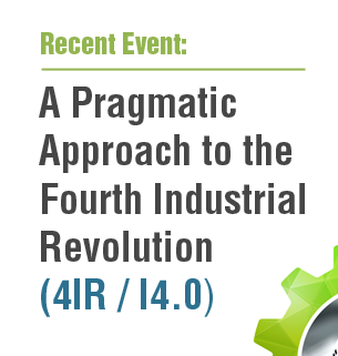 Event: A Pragmatic Approach to the Fourth Industrial Revolution (4IR / I4.0)